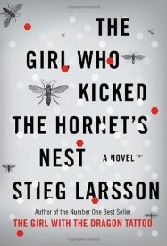 #3- The Girl Who Kicked The Hornet's Nest