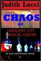 #1- Chaos at Crescent City Medical Center